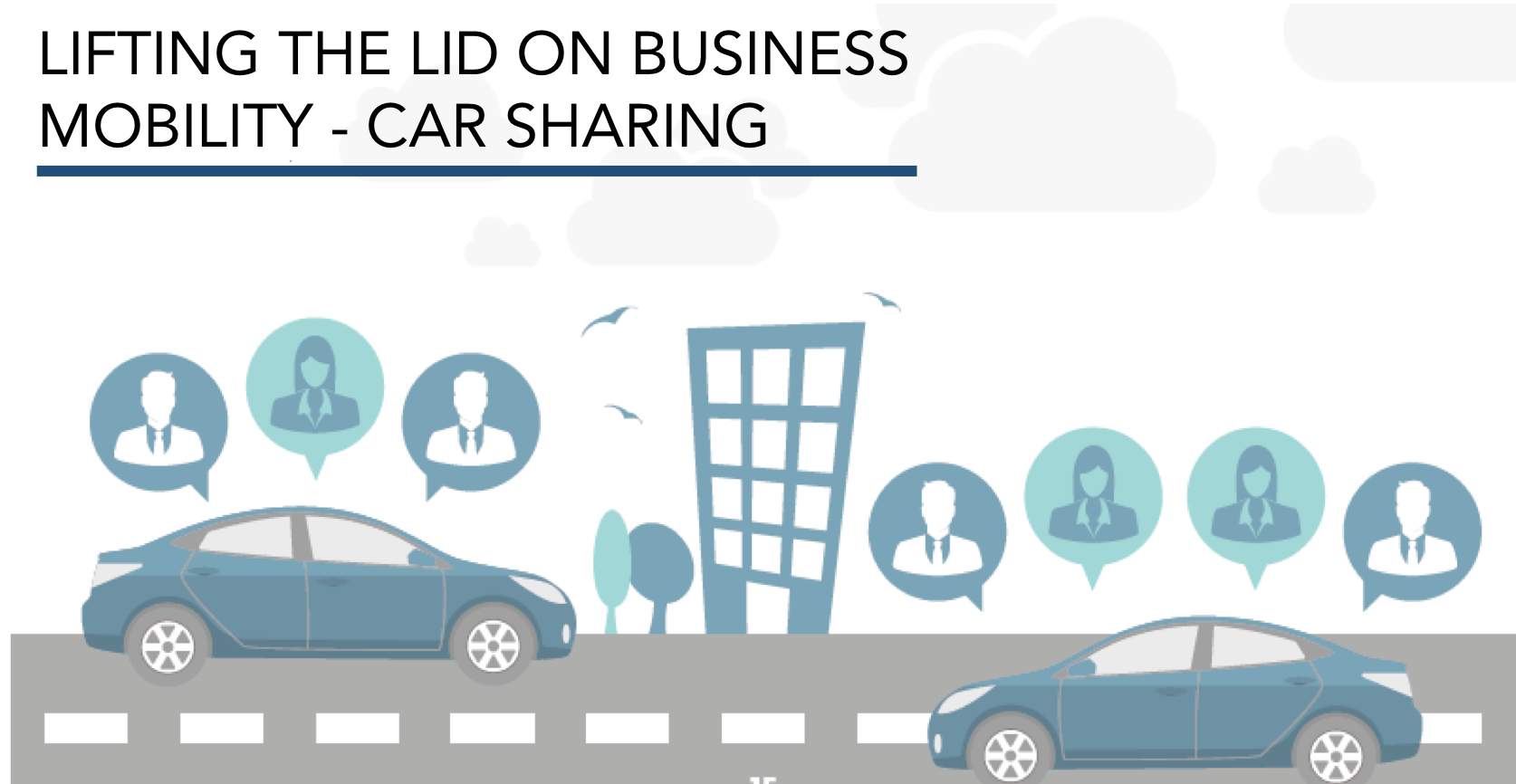 Lifting the Lid on Business Mobility – Car Sharing